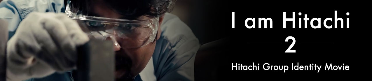 Hitachi Group Identity Movie - I am Hitachi 2 -